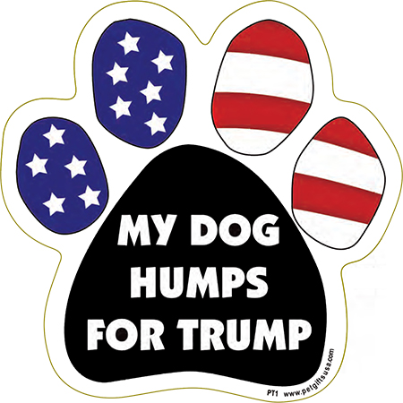 Political Paws Magnets My Dog Humps For Trump