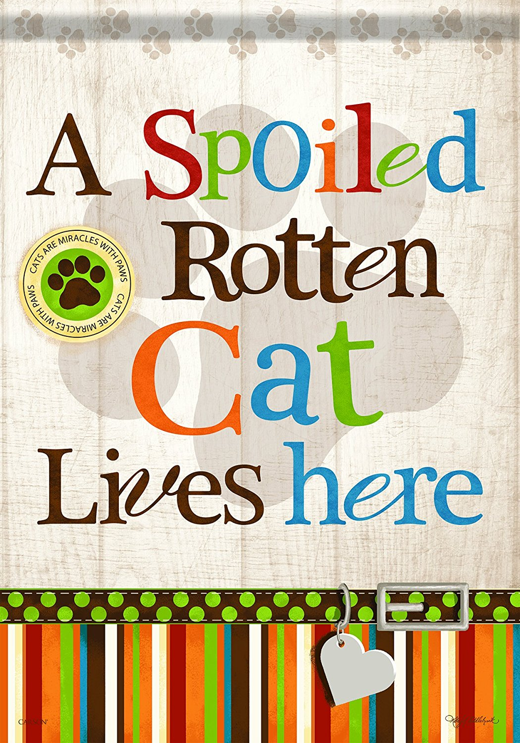 Carson Home Accents A Spoiled Rotten Cat Lives Here Garden Flag